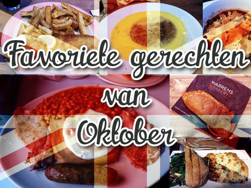 Favoriete gerechten| oktober de Engeland editie