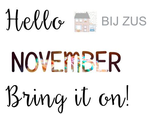 Welkom november, jij bent mijn maand