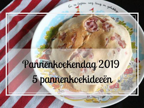 Pannenkoekendag 2019 5x pannenkoek ideeën
