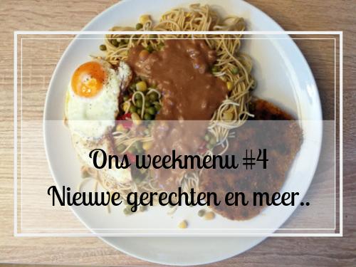 Ons weekmenu #4 nieuwe gerechten en meer