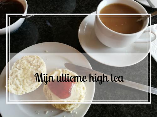 Hoe mijn ultieme high tea eruit zou zien