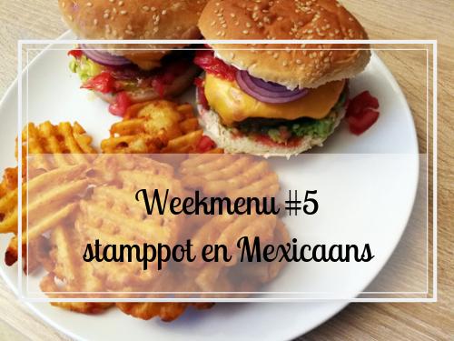 Ons weekmenu #5 stamppot en Mexicaans