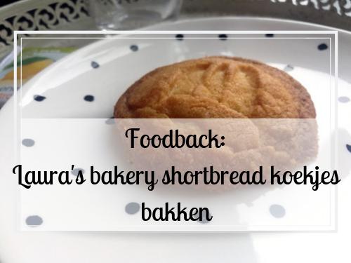 Foodback: Laura's bakery shortbread koekjes bakken