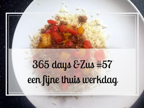 365 days &Zus #57 een fijne thuis werkdag