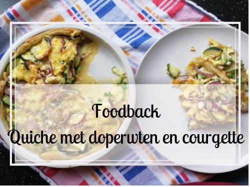 Foodback: quiche met doperwten en courgette