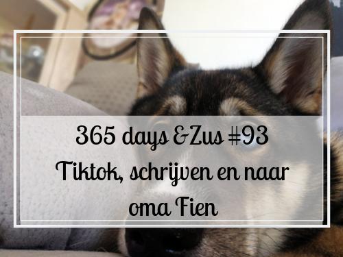 365 days &Zus #93 Tiktok, schrijven en naar oma Fien